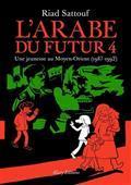 Une jeunesse au Moyen-Orient, 1987-1992 | Sattouf, Riad (1978-....). Auteur