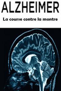 Alzheimer - La course contre la montre / Pierre Bourgeois, Pierre-Olivier Francois, réal.  
