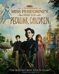 Miss Peregrine et les enfants particuliers = Miss Peregrine's Home for Peculiar Children / Tim Burton, réal. | Burton, Tim (1958-....). Réalisateur