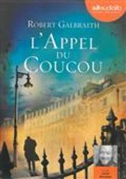 L' appel du coucou / Robert Galbraith | Galbraith, Robert (1965-....). Auteur