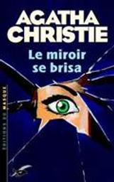 Le Miroir se brisa. Némésis   Christie, Agatha (1890-1976)
